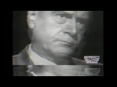 Our present as predicted half a century ago by Marshall McLuhan (Media Savant)