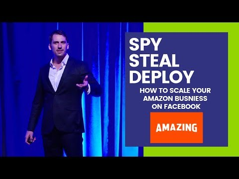 Spy, Steal & Deploy | A Powerful Approach To Grow And Scale Your Business On Facebook