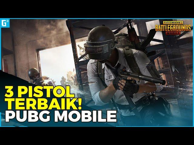 PEW PEW! INILAH 3 PISTOL TERBAIK VERSI GCUBE PLAY! - Tips dan Trik | PUBG Mobile