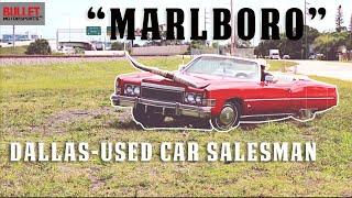 """Marlboro"" Cadillac - Dallas does Fort Lauderdale, Used Car Salesman [4k]"