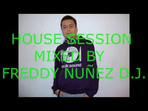 Sesion House mixed by Freddy Nuñez D.J.