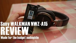 sony Walkman NWZ-A15 Review: A Music Player for the Budget Audiophile