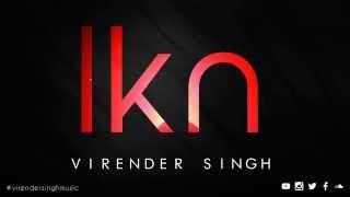 Ikn - Virender Singh - (iTunes) - New Release