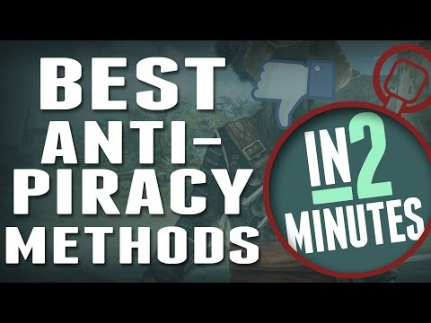 The Best Gaming Anti-Piracy Methods - In 2 Minutes
