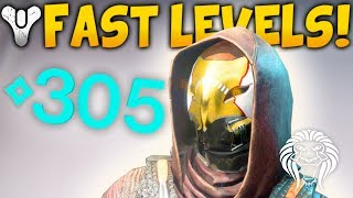 Destiny 2: HOW TO LEVEL UP FAST! Best Activities To 305 Power Levels & Important Tips