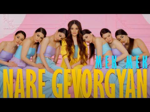 Nare Gevorgyan - Mek Mek