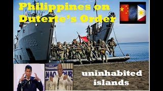 Philippines on Duterte's Order to Disputed Islands