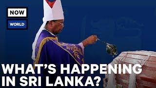 What's Going on in Sri Lanka? | NowThis World