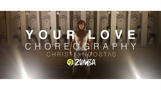 Kate Linn - Your Love (Zumba Pre-Cooldown) | Choreography by Christian Costas
