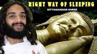 Complete Studies about Sleeping Postures & Right Directions By Nityanandam Shree