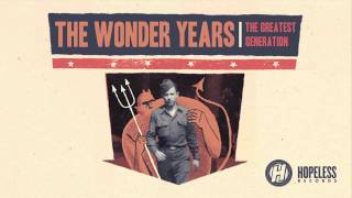 The Wonder Years - A Raindance in Traffic
