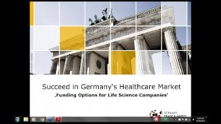 Webinar Stream: Funding Options for Life Science Companies | Series: Succeed in Germany's Healthcare Market 2015
