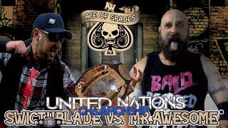 "AOW Ace Of Spades: United Nations Championship- Switchblade (c) vs. ""Mr.Awesome"" Kyle Ferguson"