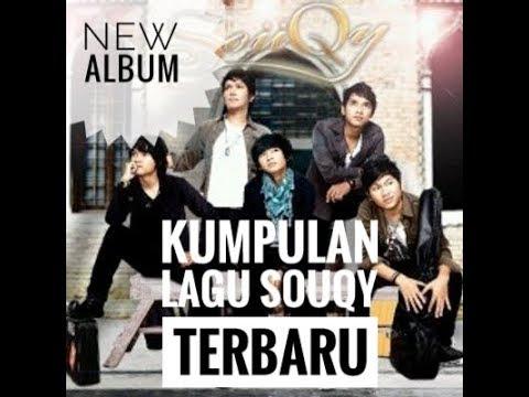 Kumpulan Lagu Souqy Terbaru | Full Album