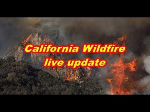 Massive California Wildfire  live update