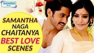 Samantha and Naga Chaitanya BEST LOVE SCENES | 2017 Latest Telugu Movies | Shemaroo Telugu