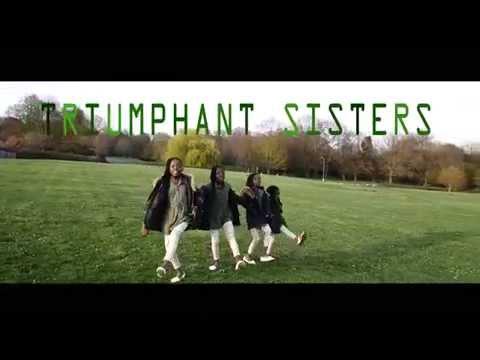 TRIUMPHANT SISTERS REJOICE