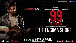 99 Songs   Score   The Enigma   A.R Rahman   Ehan Bhat   Edilsy Vargas  Lisa Ray   Manisha Koirala