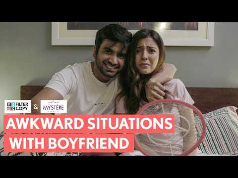 filtercopy-|-when-your-boyfriend-puts-you-in-awkward-situations-|-ft.-ayush-mehra-and-barkha-singh