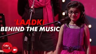 'Laadki' - Behind The Music - Sachin-Jigar - Coke Studio@MTV Season 4