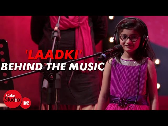 'Laadki' - Behind The Music - Sachin-Jigar - Coke Studio@MTV Season 4