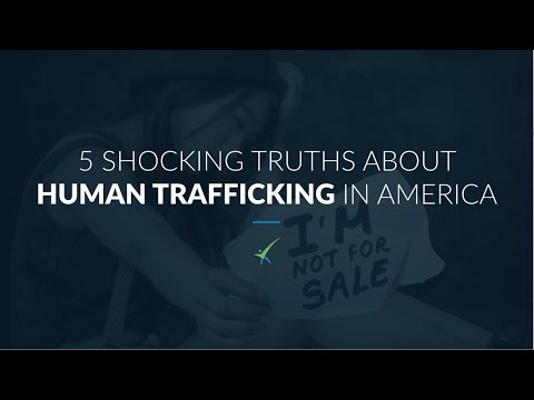 5 Shocking Truths About Human Trafficking In America
