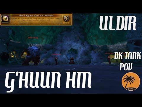 WoW BFA: G'HUUN (HEROIC) [PoV: DK Tank]
