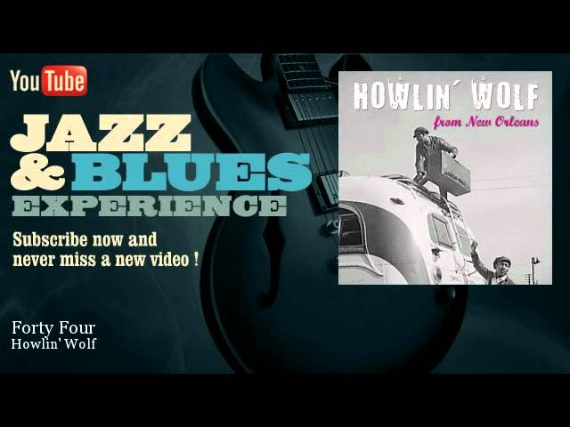 howlin-wolf-forty-four-jazz-and-blues-experience