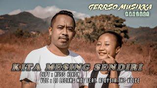 KITA MESING SENDIRI - DJ LEDANG MOF FEAT ALOYSIA THE VOICE
