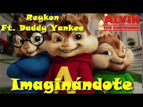 Reykon ft Yankee - Imaginándote (Alvin Y Las Ardillas)
