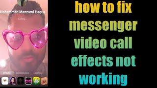 how to fix messenger video call effects not working screenshot 2