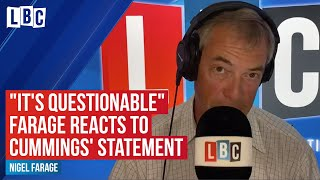 """It's questionable"" - Nigel Farage's reaction to Dominic Cummings' statement 