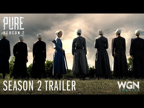 Pure | Season 2: Official Trailer | WGN America