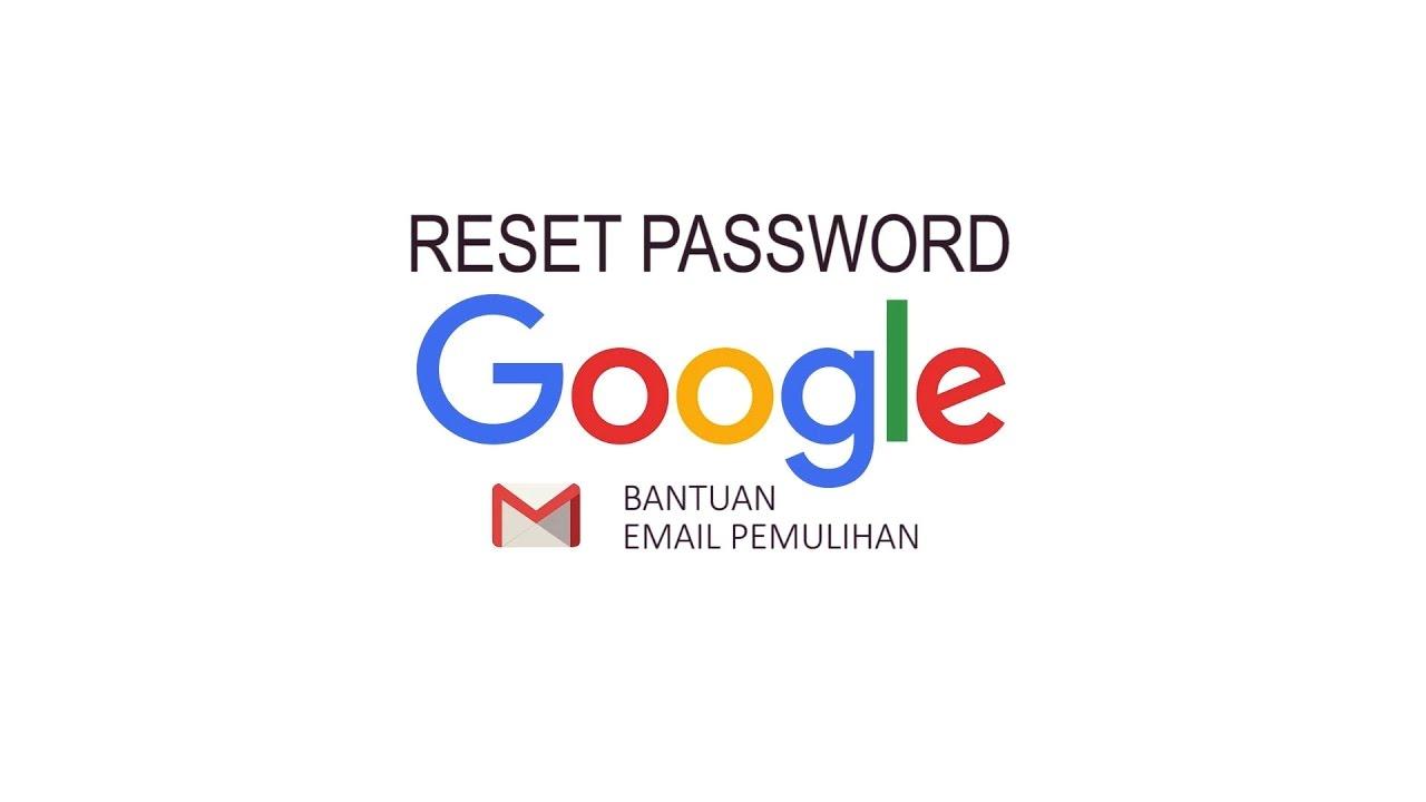 Memulihkan Akun Google Karena Lupa Password Terbaru Youtube