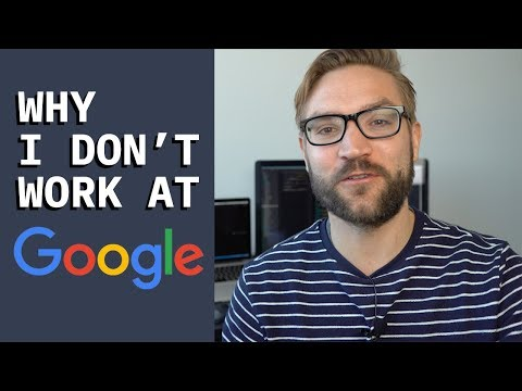 Why I Don't Work for Google (as a Software Developer)