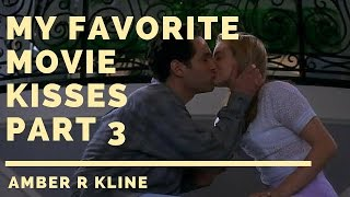 My Favorite Movie Kisses Part 3