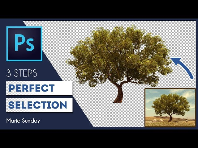 Photoshop CC Perfect Selection in 3 Steps
