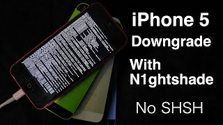 how to Downgrade iPhone 5 to Any iOS!  n1ghtshade (NO SHSH)!