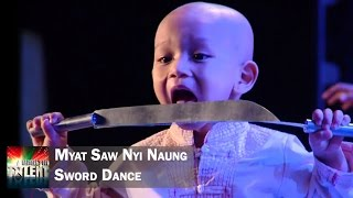 Myat Saw Nyi Naung - Traditional Sword Dance || Myanmar's Got Talent Season 3