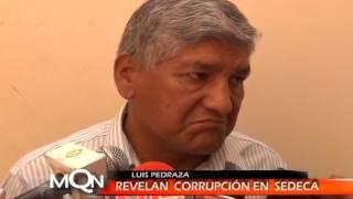 REVELAN CORRUPCIÓN EN SEDECA