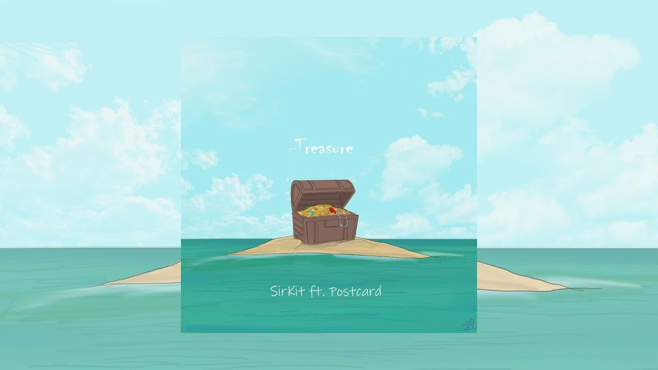 DOWNLOAD SirKit – Treasure (feat. Postcard) Official Audio Mp3 song