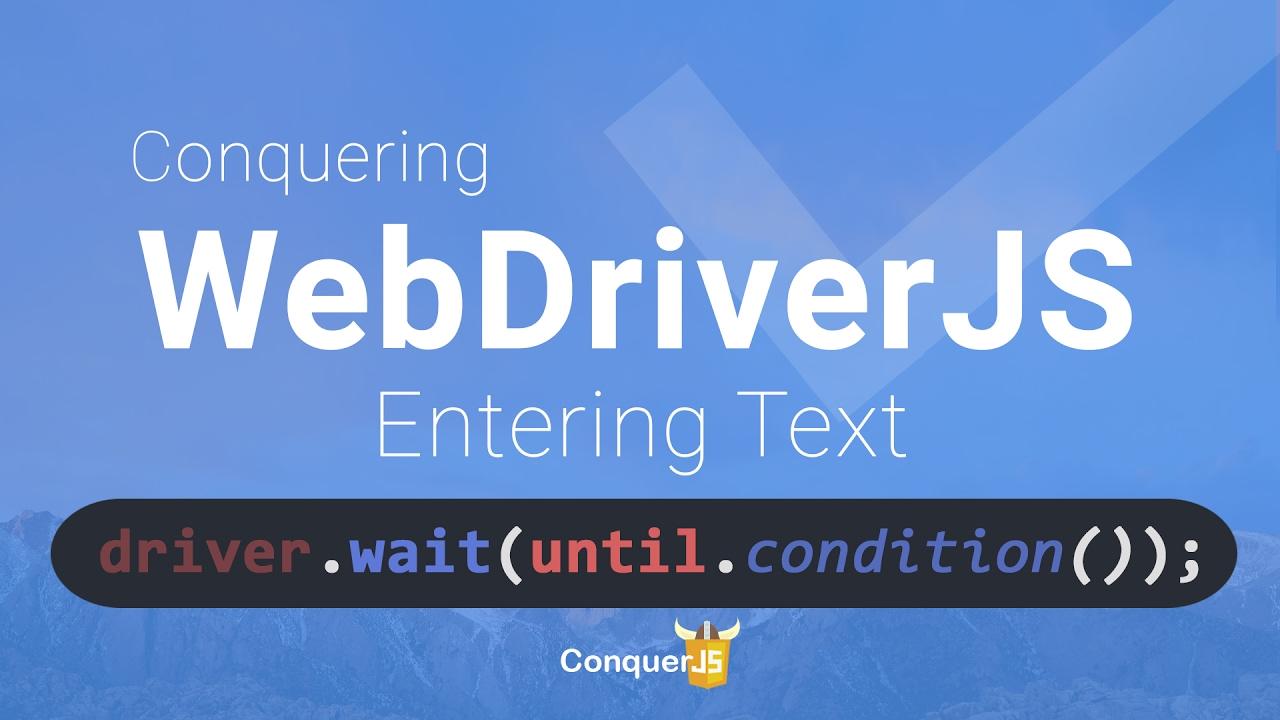 06 - Explicit Waits in Selenium Webdriver JS
