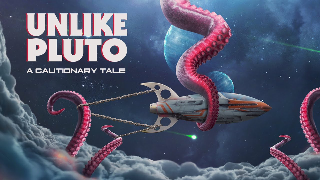 Music of the Day: Unlike Pluto - A Cautionary Tale