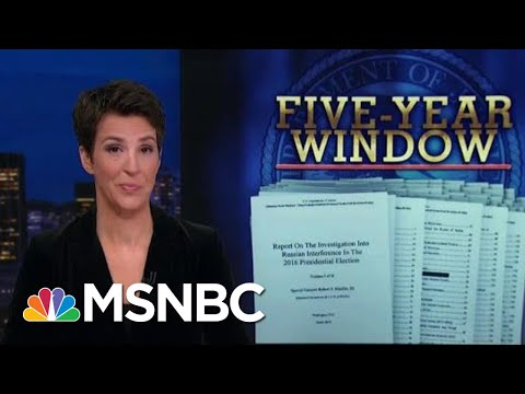 Robert Mueller Report: Outline For Prosecution | Rachel Maddow | MSNBC