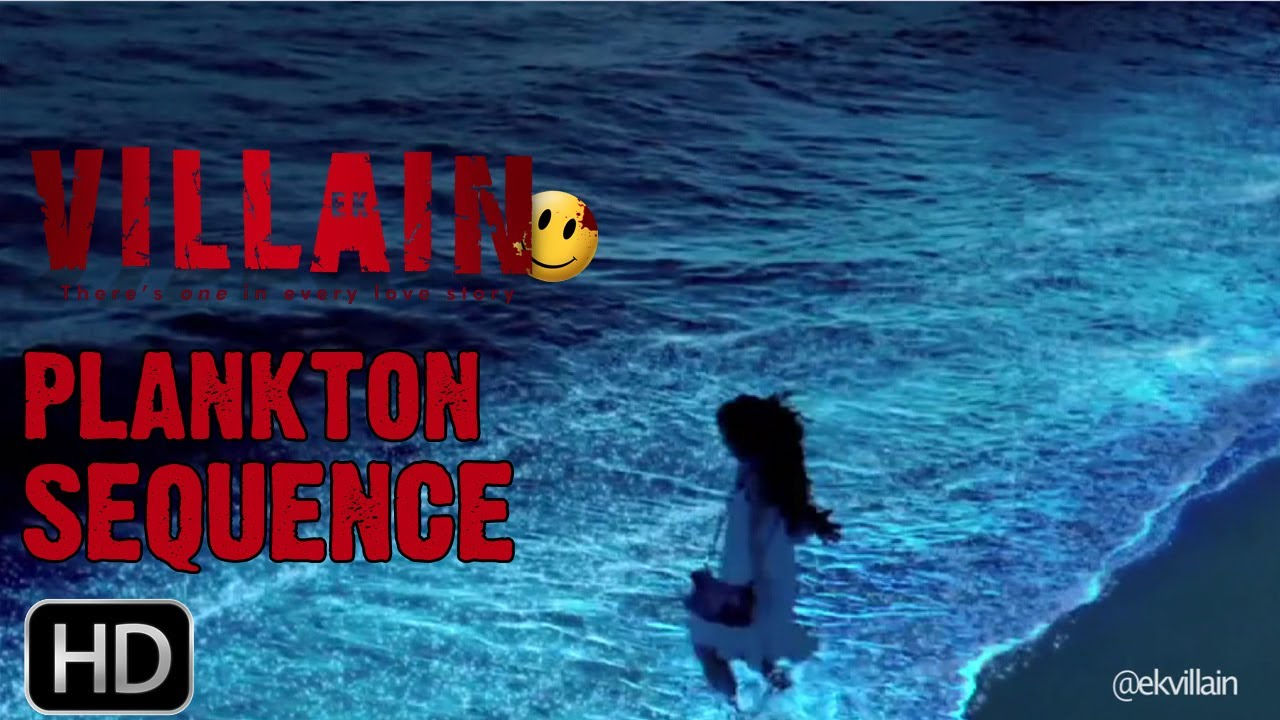Ek Villain Glowing Plankton Behind The Scenes YouTube - Maldive island beach glow