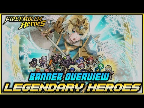 Legendary Hero Fest Banner Overview -  Fire Emblem Heroes