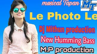 Le photo Le //New DJ song//new Hindi DJ song 2019//