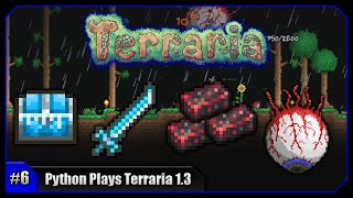 Python Plays Terraria || Eye Of Cthulhu! Snow Biome Spelunking! || Terraria 1.3 PC Let's Play [#6]
