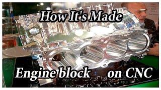 Как делают блок цилиндров V8 на ЧПУ