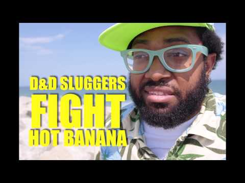 D&D SLUGGERS – FIGHT from HOT BANANA